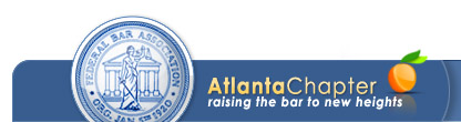 Atlanta Chapter of the Federal Bar Association